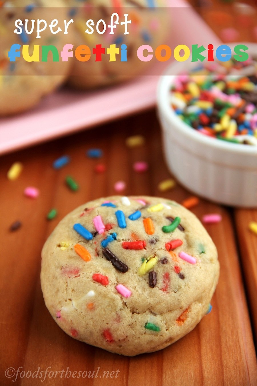 Super Soft Funfetti Cookies | by Foods for the Soul