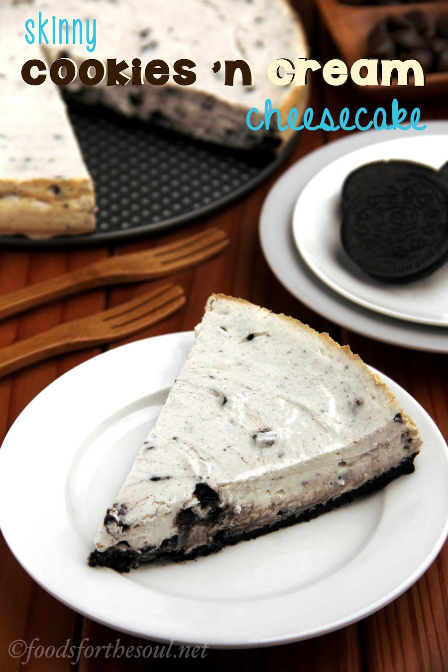 Skinny Cookies 'n Cream Cheesecake | by Foods for the Soul {foodsforthesoul.net}