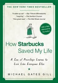 """How Starbucks Saved My Life"" by Michael Gates Gill 