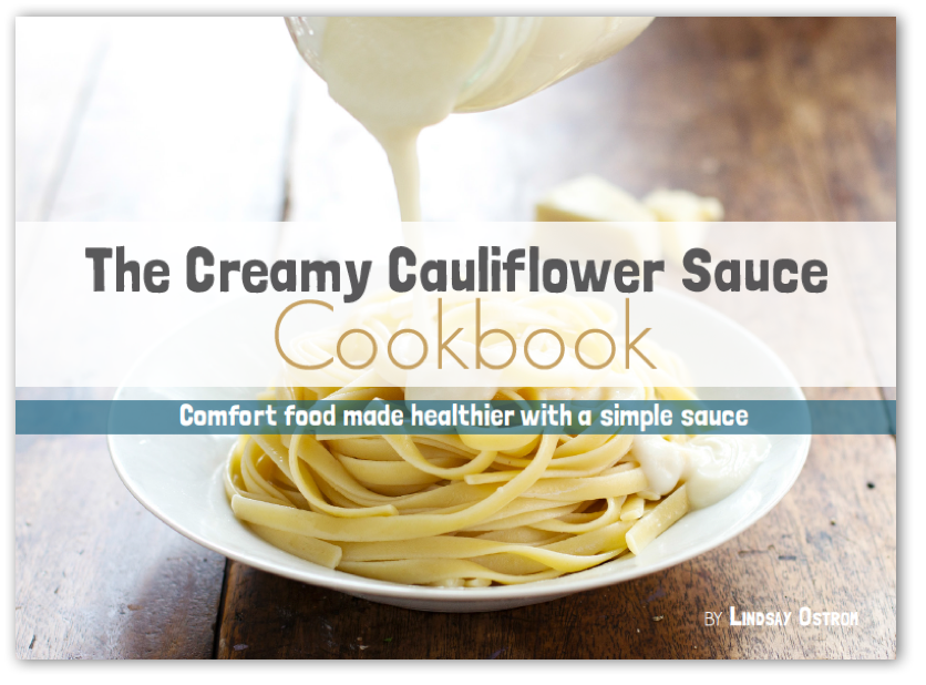 The Creamy Cauliflower Sauce Cookbook -- full of healthy comfort food recipes! {Sunday Funday #3 on foodsforthesoul.net}