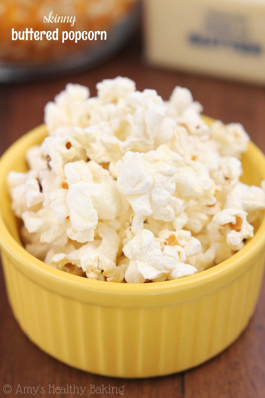 Skinny Buttered Popcorn Amy S Healthy Baking