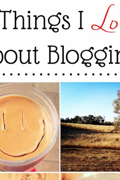8 Things I Love About Blogging