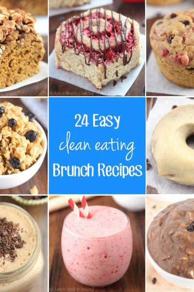 24 Clean-Eating Easy Brunch Recipes