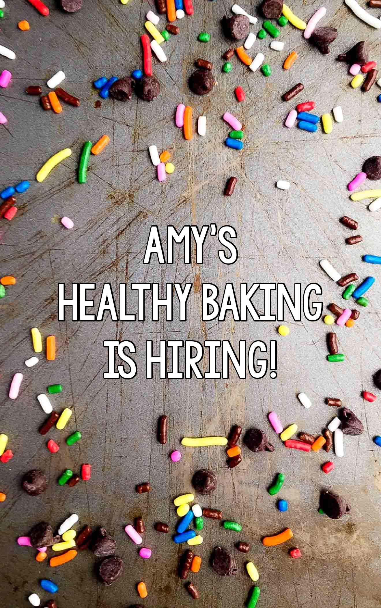 Amy's Healthy Baking is Hiring!