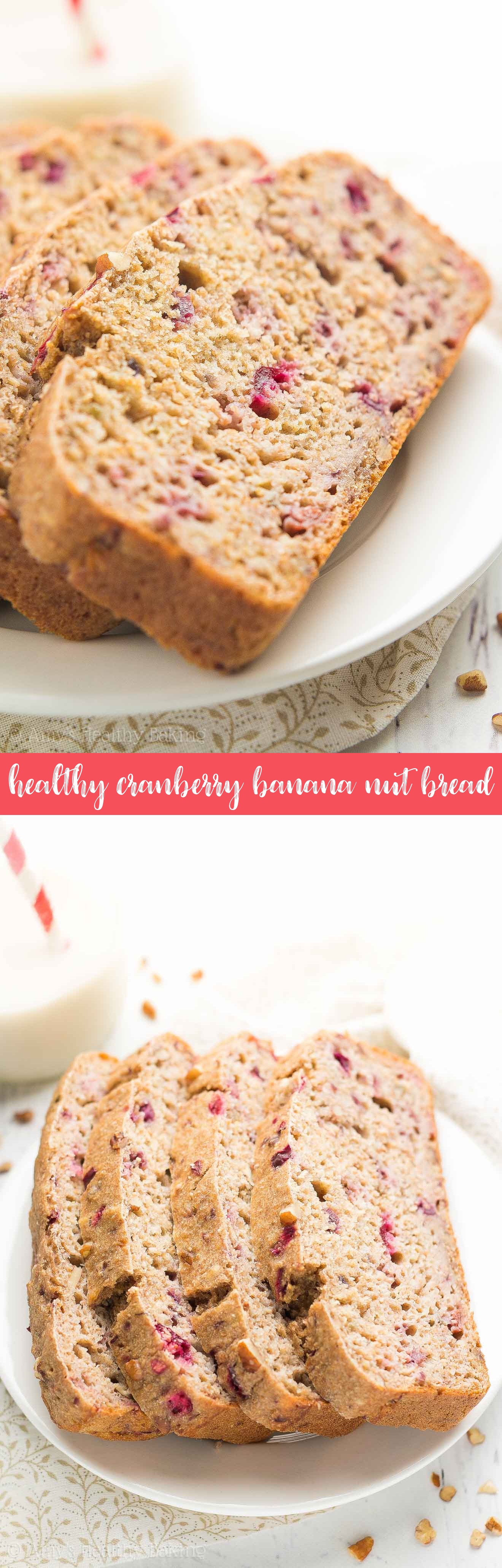 {HEALTHY!} Cranberry Pecan Banana Bread -- only 119 calories & as tender as cake! This recipe tastes AMAZING & is so easy to make! (Seriously. No mixer required!) Perfect for guilt-free breakfasts, snacks & sweet treats!
