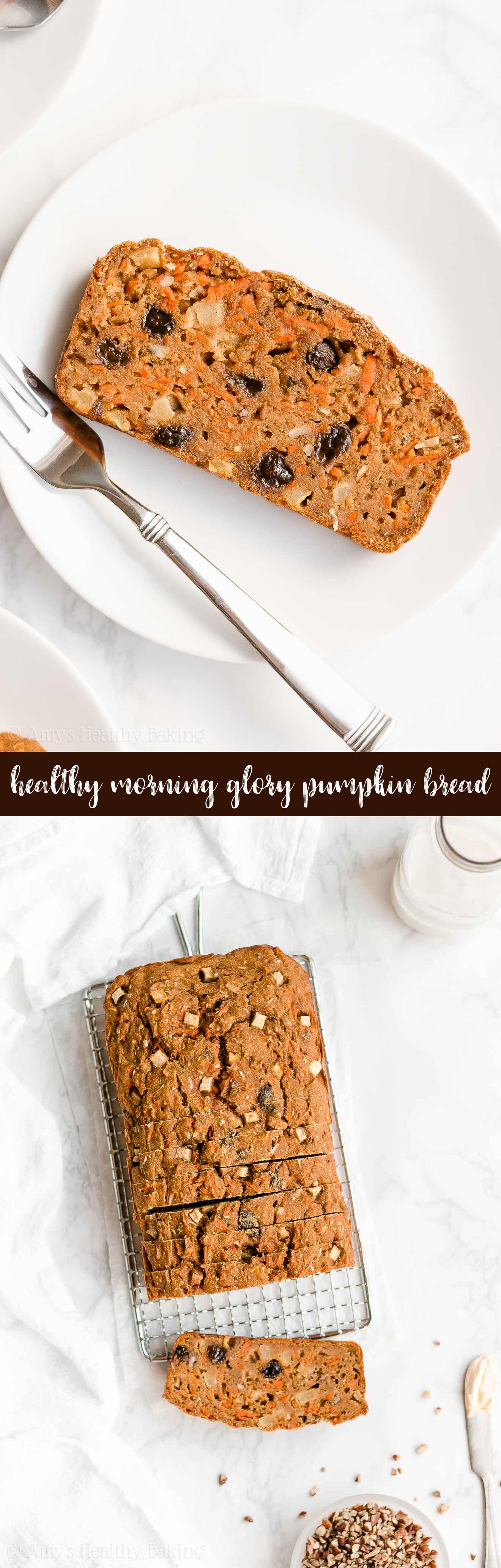 Best Ever Healthy Clean Eating Greek Yogurt Morning Glory Pumpkin Bread