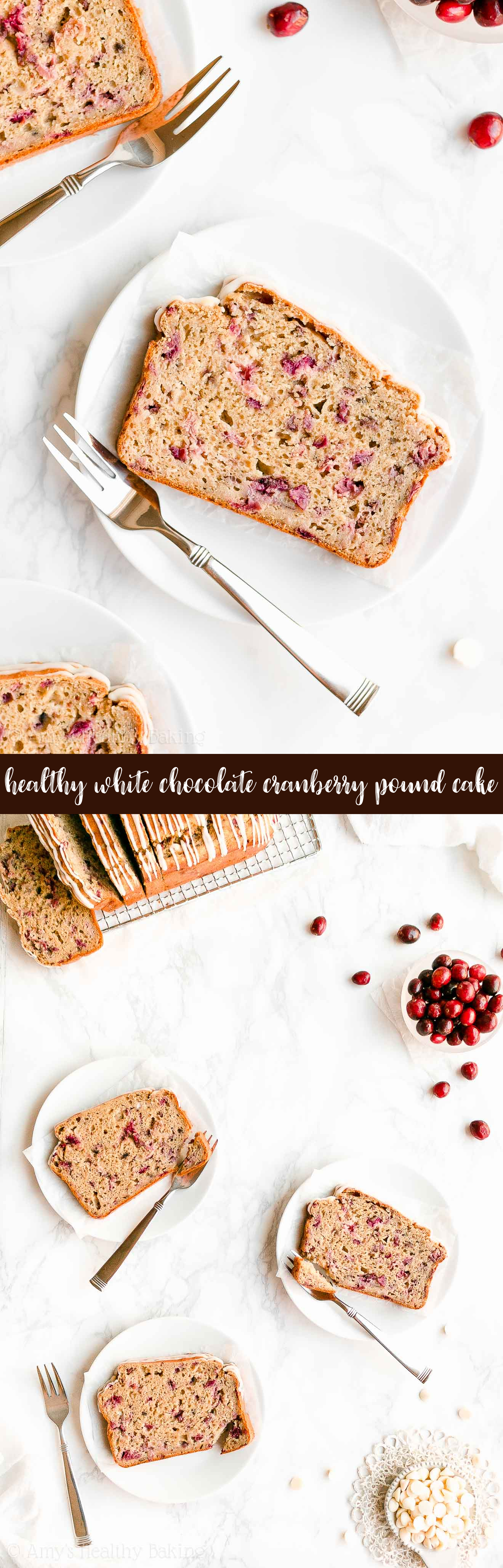 Best Ever Easy Healthy Holiday White Chocolate Fresh Cranberry Pound Cake
