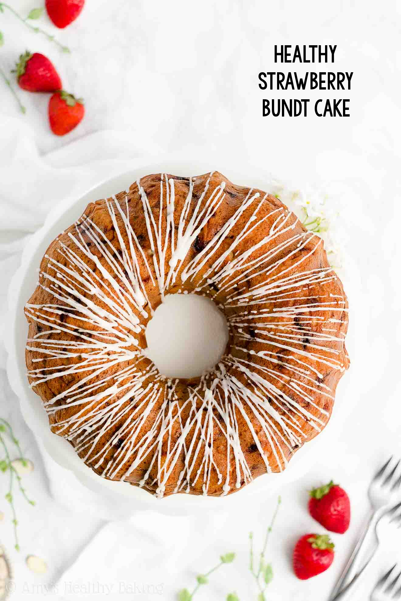 Best Easy Healthy Low Calorie Clean Eating Strawberry Bundt Cake From Scratch