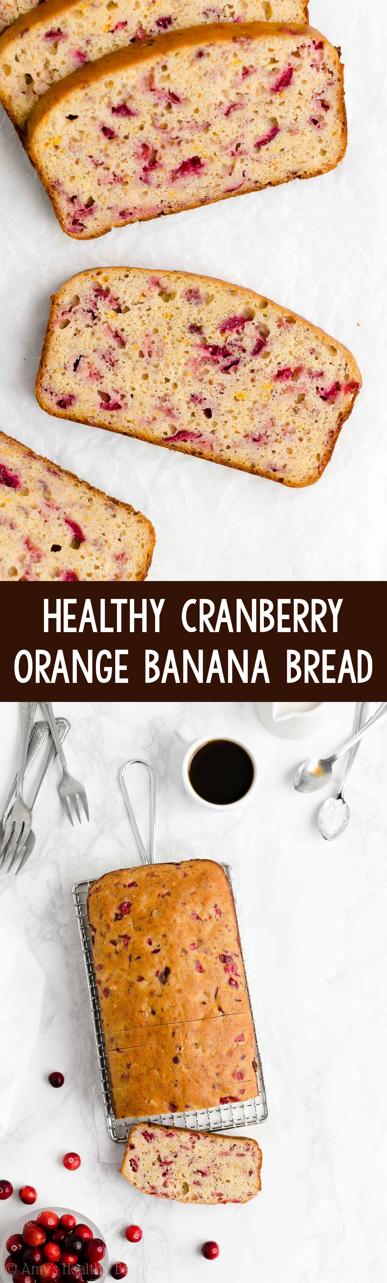 Easy Healthy Clean Eating No Sugar Moist Fresh Cranberry Orange Banana Bread