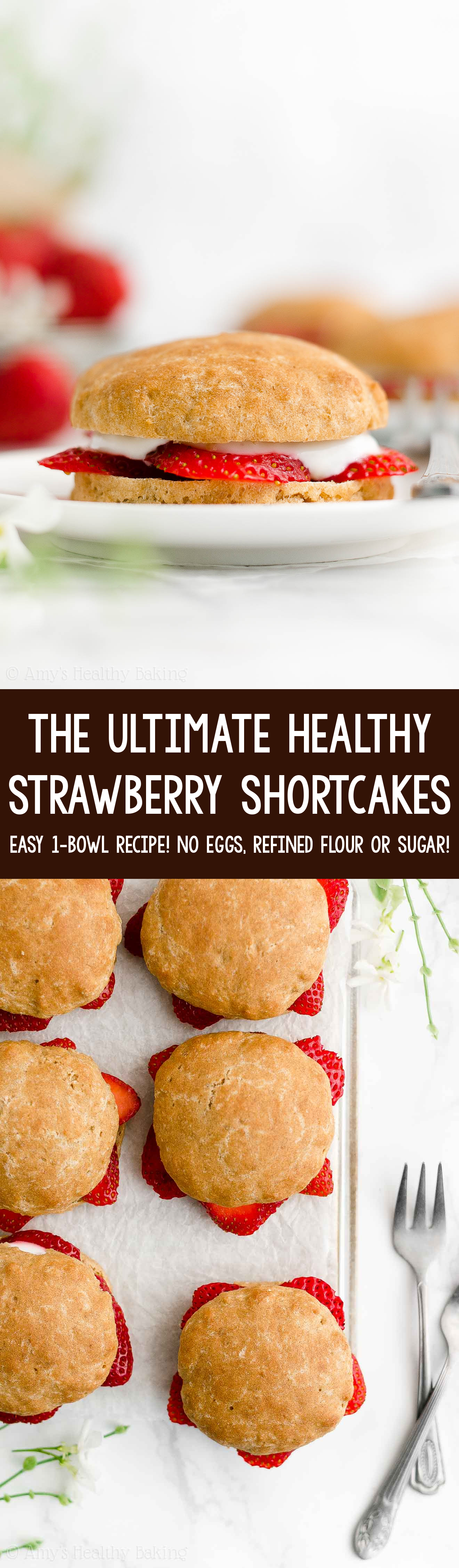 ULTIMATE Best Easy Healthy Homemade Clean Eating Low Calorie Strawberry Shortcakes